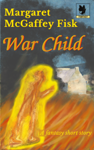 War Child - Fantasy Short Story