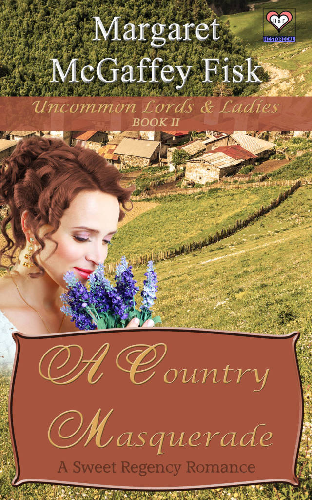 A Country Masquerade - Uncommon Lords and Ladies, Book One - Click for more information.