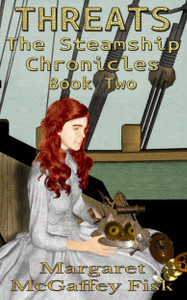 Threats - The Steamship Chronicles, Book Two - Click for more information.
