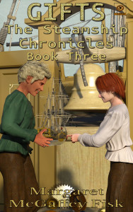 Gifts (The Steamship Chronicles, Book 3) - Click for more information