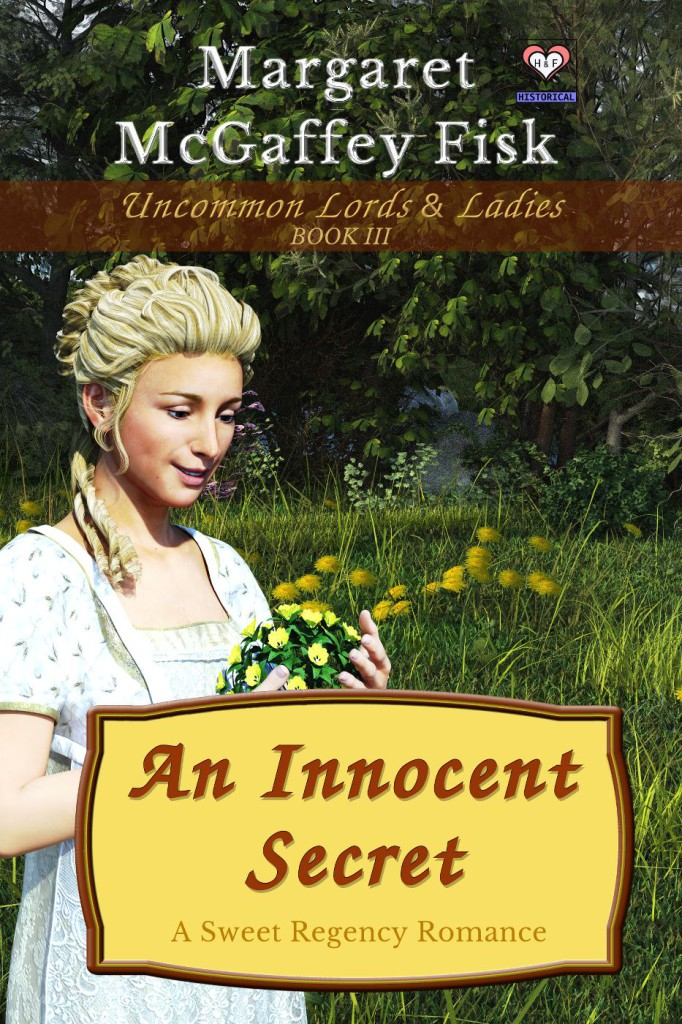 An Innocent Secret (Uncommon Lords and Ladies, Book 3) - Click for more information.