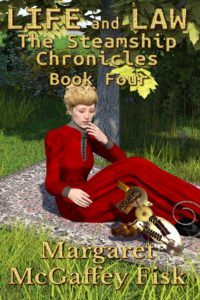 Life and Law (The Steamship Chronicles, Book 4) - Click for more information